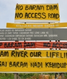 Resistance to the Baram Dam and associated facilities, in Sarawak
