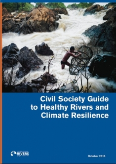 Cover_International Rivers_Guide to Healthy Rivers and Climate Resilience
